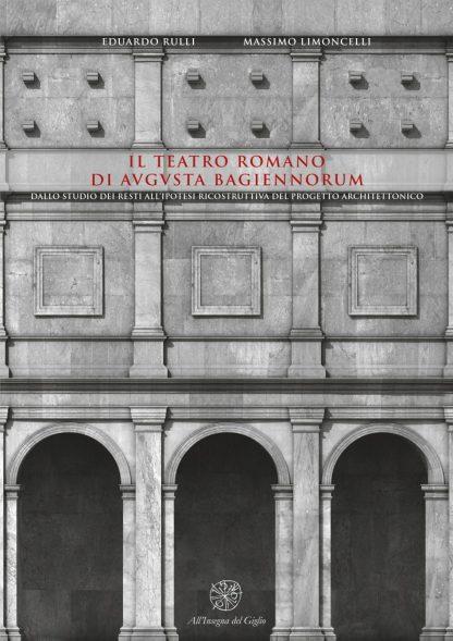 Il teatro romano di Augusta Bagiennorum, copertina.
