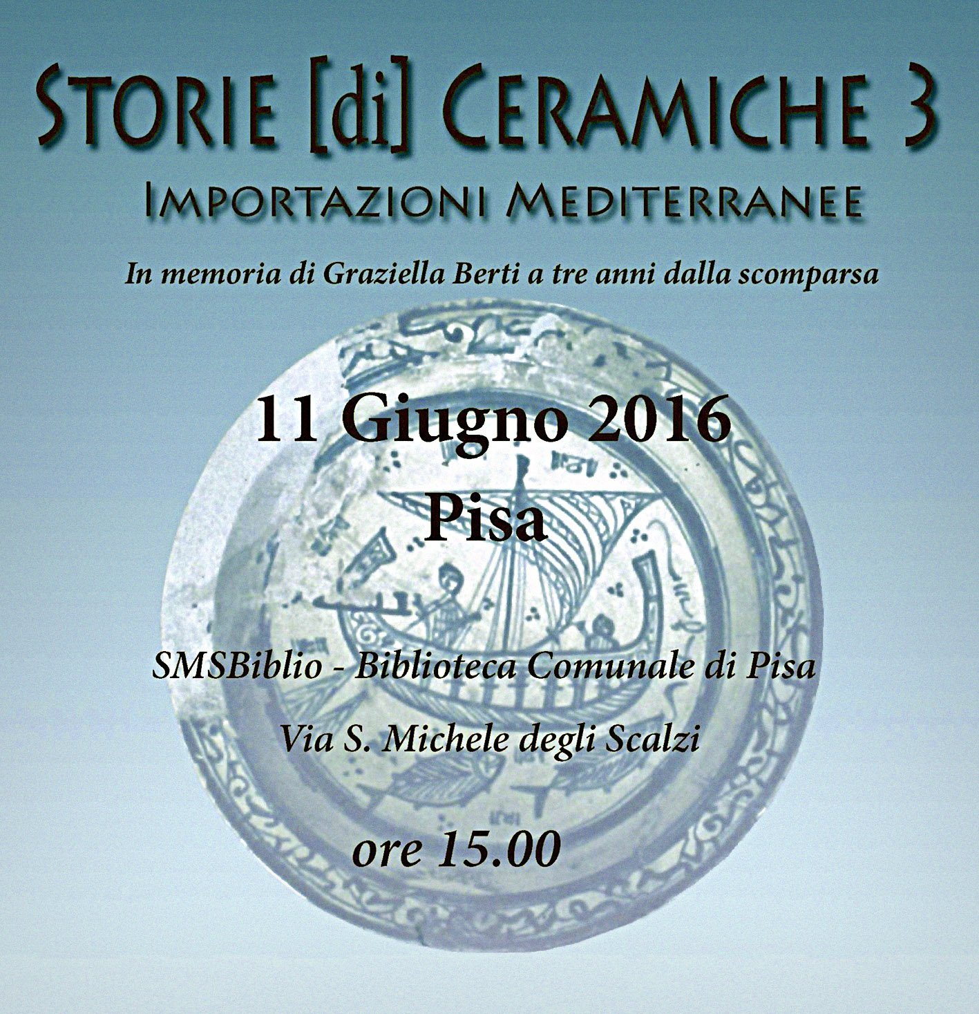 Storie (di) Ceramiche 3, Pisa, 2016.