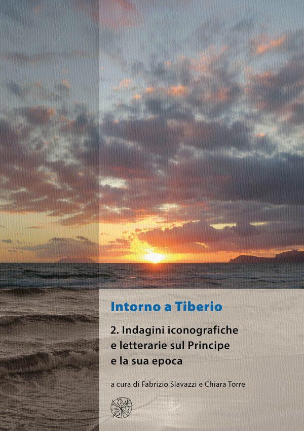 Intorno a Tiberio. 2. Indagini iconografiche e letterarie sul Principe e la sua epoca