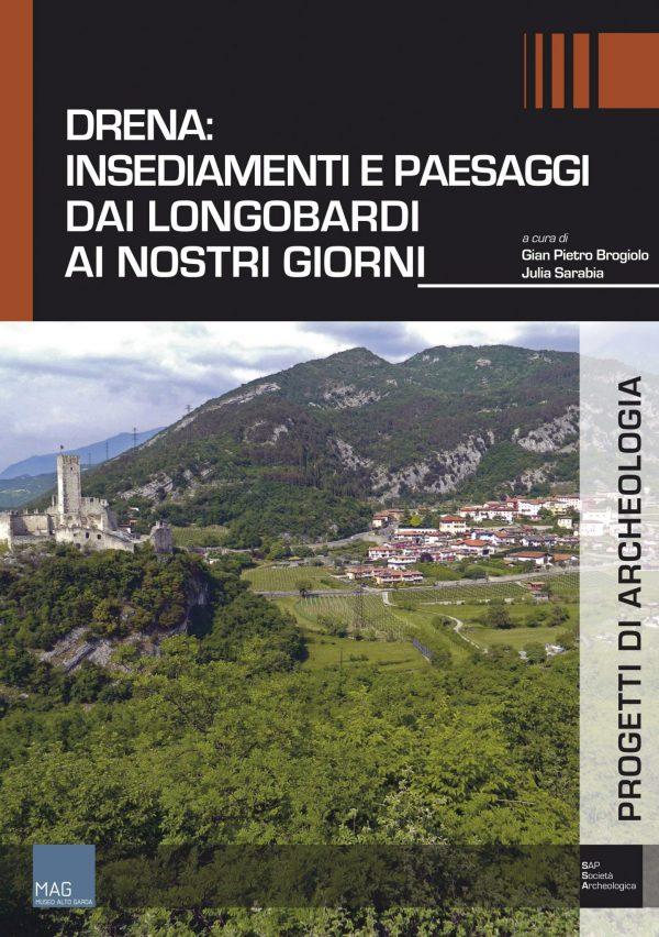 Drena: insediamenti e paesaggi dai Longobardi ai nostri giorni