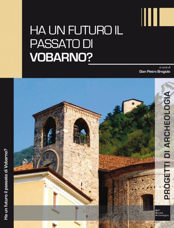 Ha un futuro il passato di Vobarno?