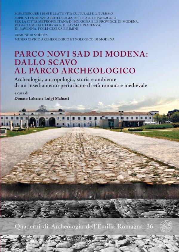 Parco Novi Sad di Modena: dallo scavo al parco archeologico