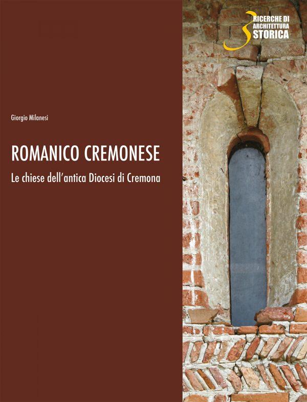Romanico cremonese. Le chiese dell'antica Diocesi di Cremona
