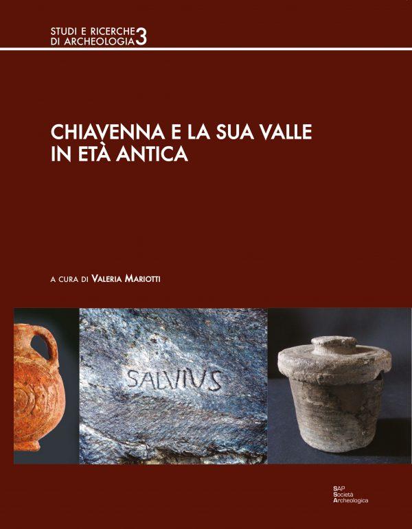 Chiavenna e la sua valle in età antica