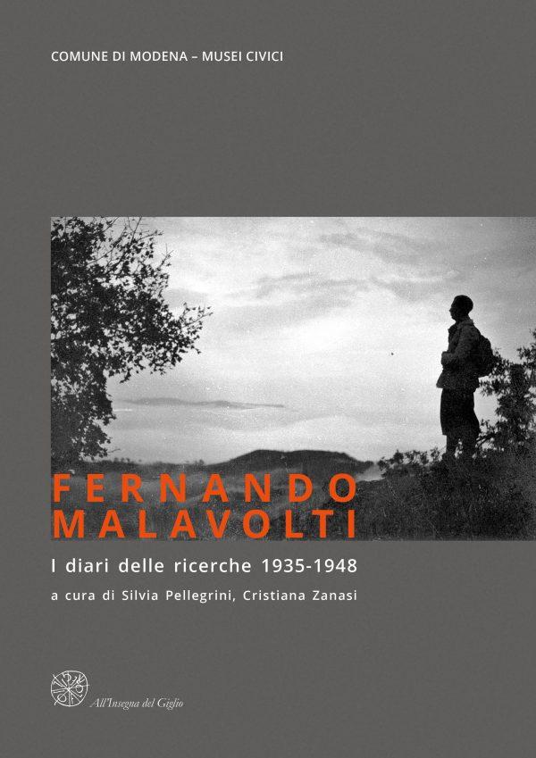Fernando Malavolti. I diari delle ricerche 1935-1948