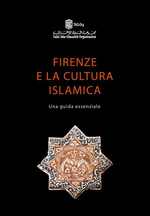 Firenze e la cultura islamica. Una guida essenziale