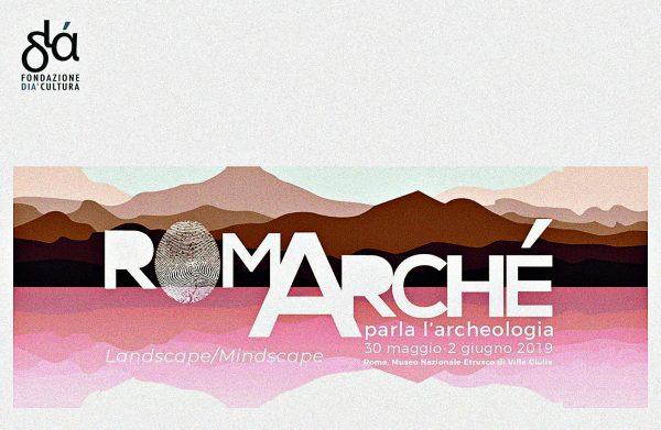 Romarchè 10. Parla l'archeologia
