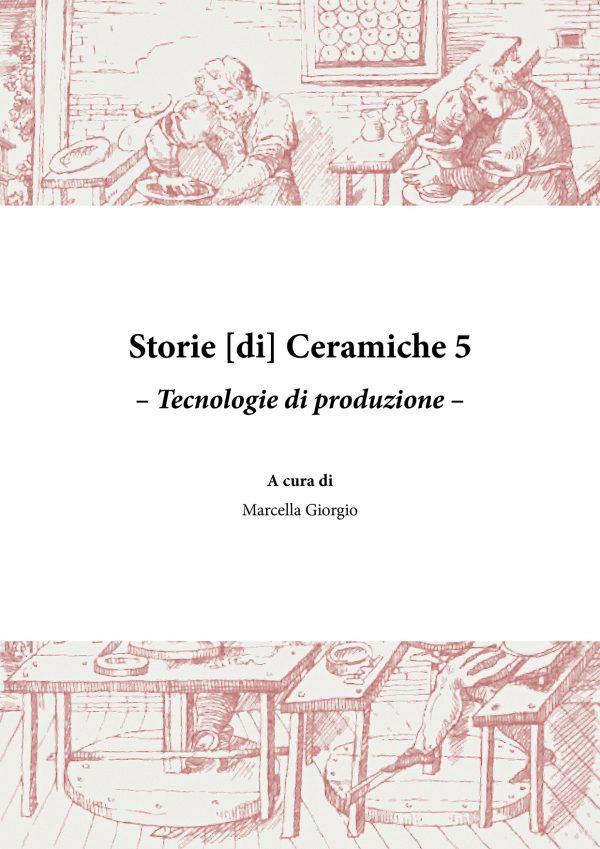 Storie [di] ceramiche 5. Tecnologie di produzione