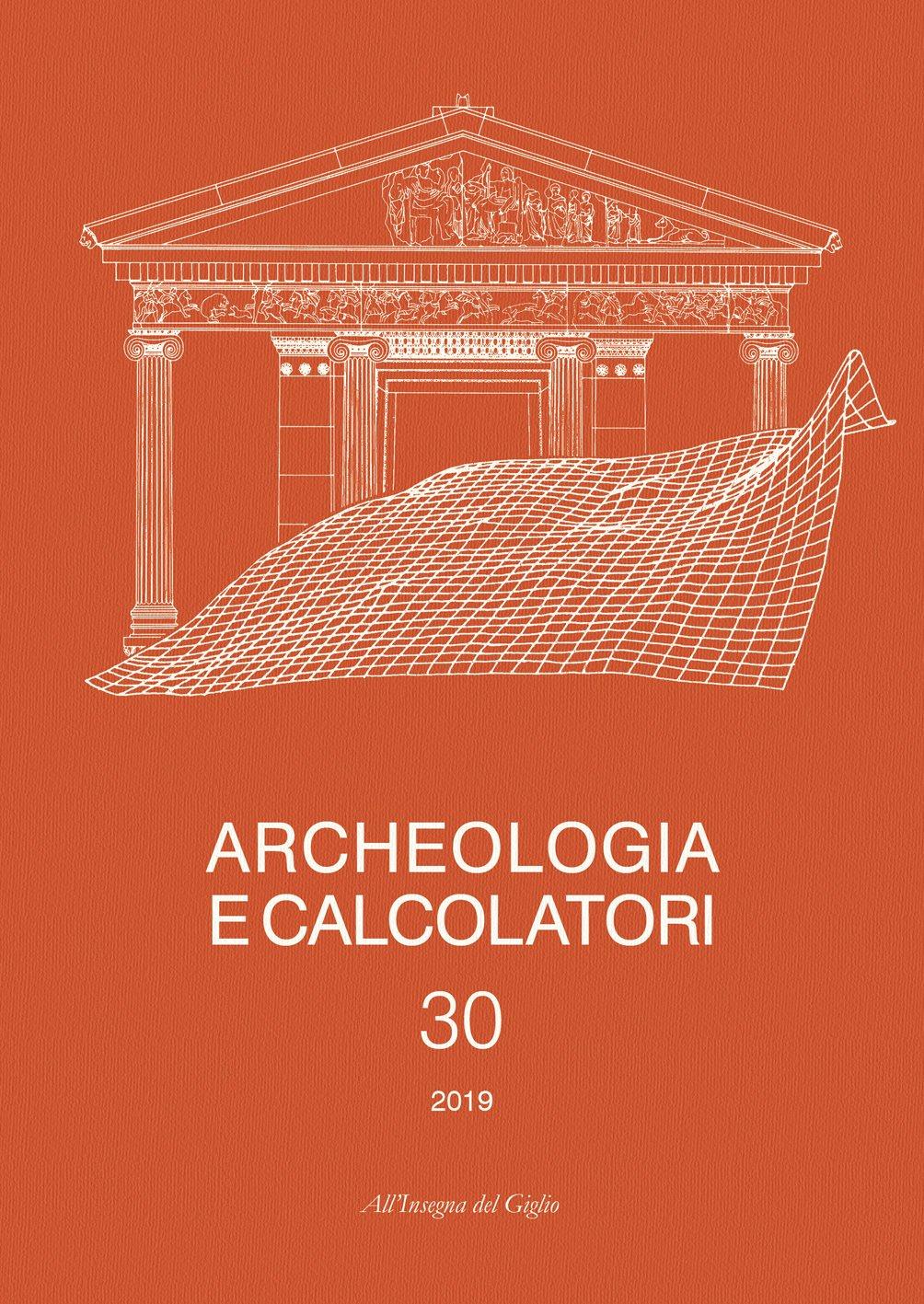 Archeologia e Calcolatori, 30, 2019