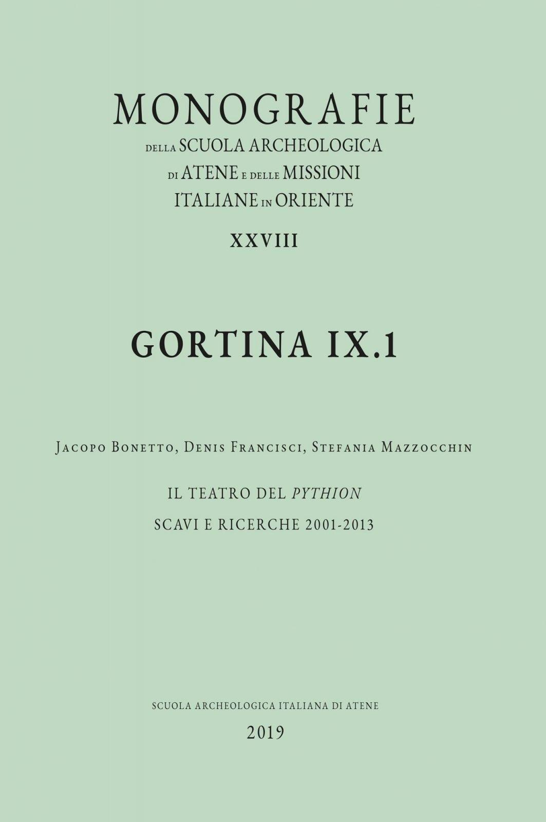 Gortina IX.1-2. Il teatro di Pithion. Scavi e ricerche 2001-2013