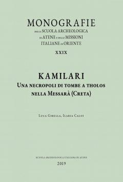 Kamilari. Una necropoli di tombe a tholos nella Messarà (Creta), copertina.