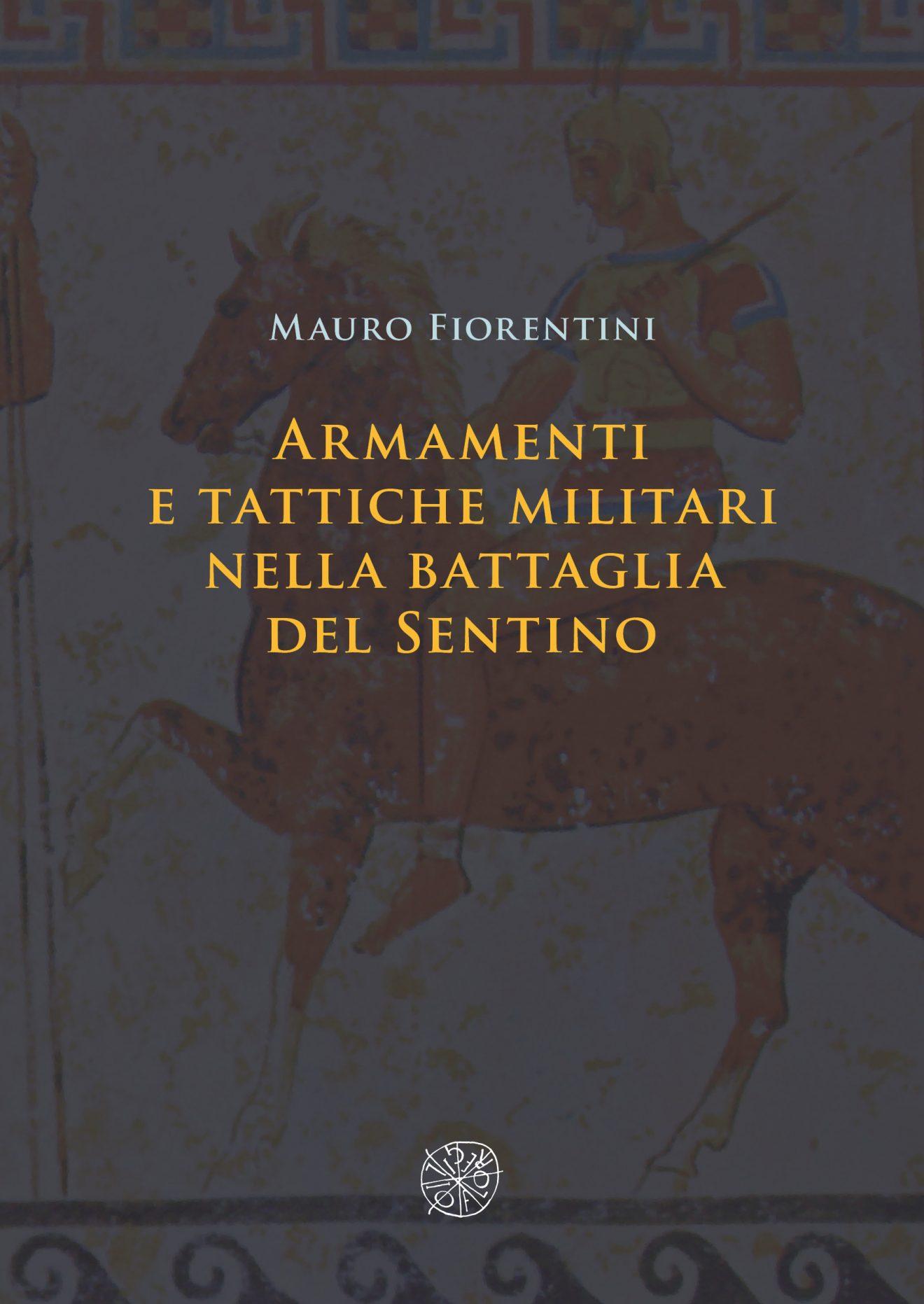 Armamenti e tattiche militari nella battaglia del Sentino