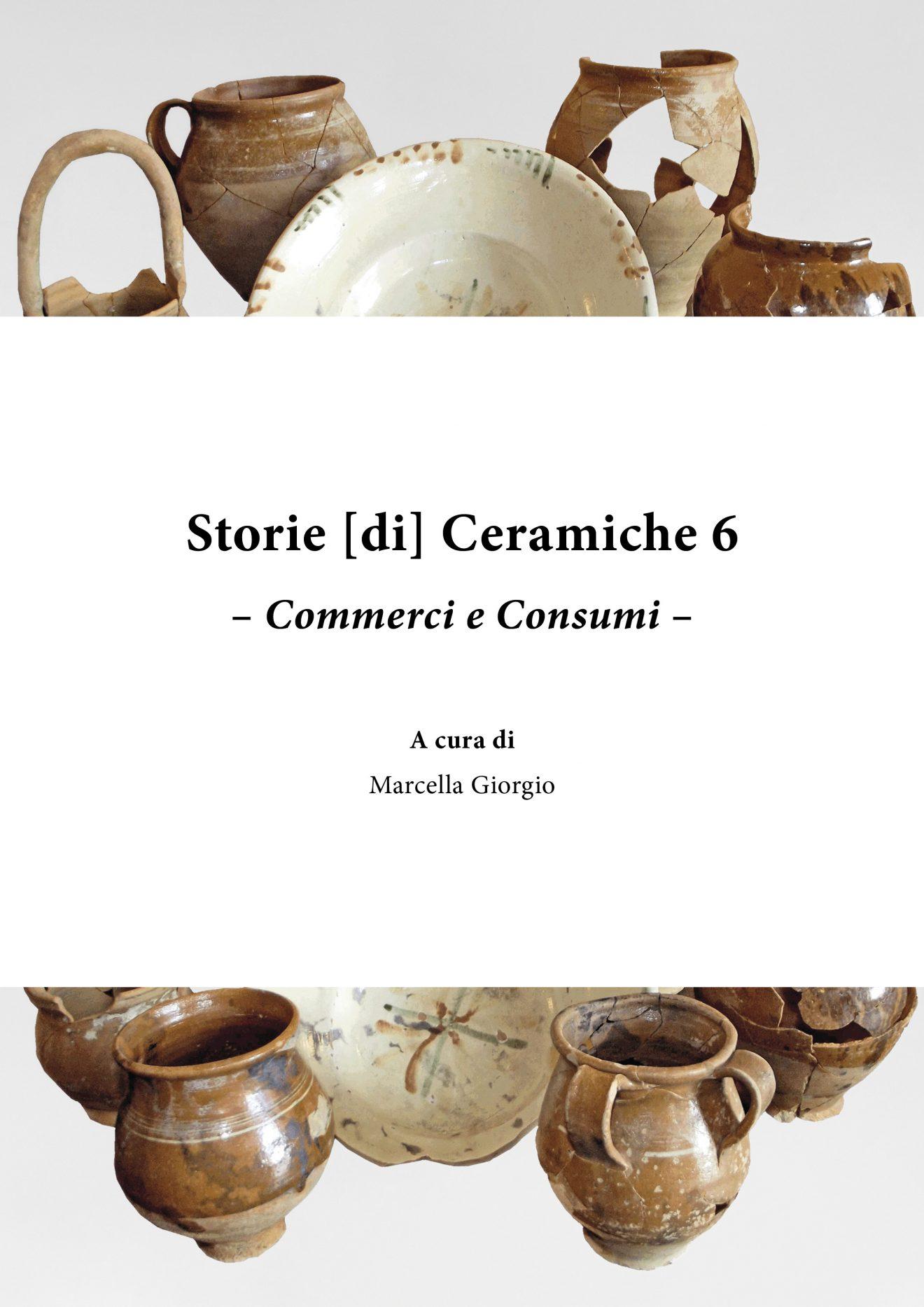 Storie [di] Ceramiche 6. Commerci e consumi