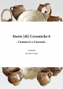 Storie [di] Ceramiche 6. Commerci e Consumi, copertina.