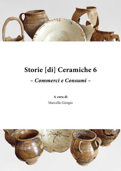 Storie [di] Ceramiche 6. Commerci e Consumi, copertina.