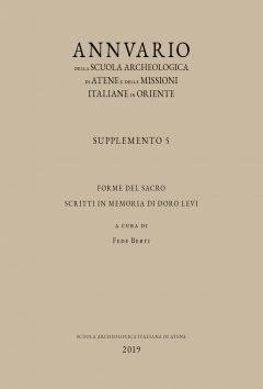 Annuario della Scuola Archeologica di Atene e delle Missioni Italiane in Oriente, Supplemento 5. Forme del sacro Scritti in memoria di Doro Levi, copertina.