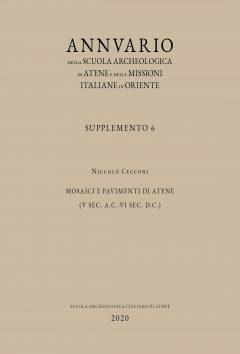 Annuario della Scuola Archeologica di Atene e delle Missioni Italiane in Oriente, Supplemento 6. Mosaici e pavimenti di Atene (V sec. a.C.-VI sec. d.C.), copertina.