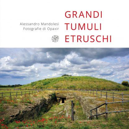 Grandi tumuli etruschi, copertina.