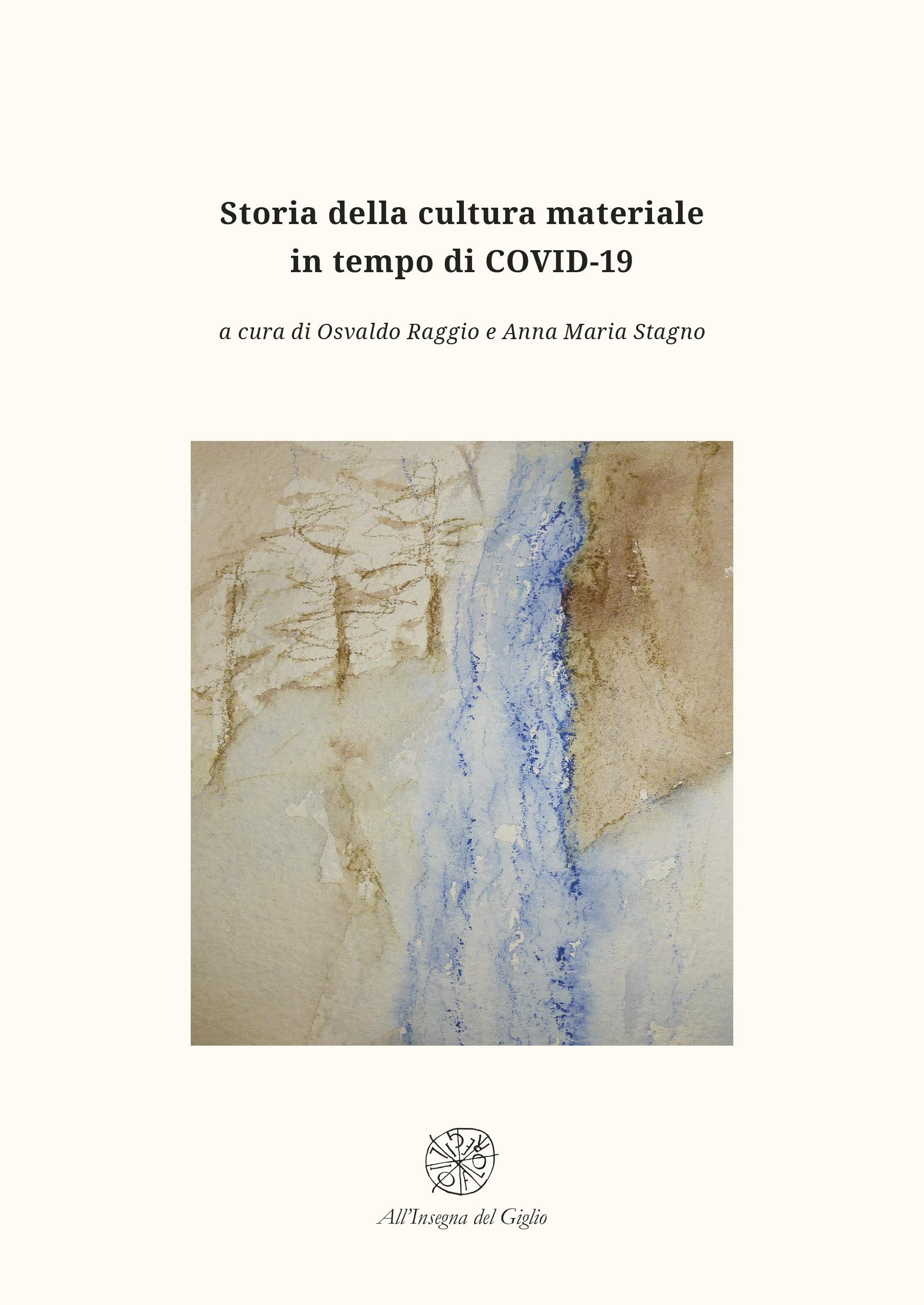 Storia della cultura materiale in tempo di COVID-19