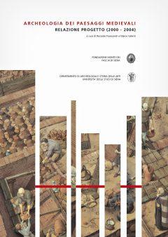 Archeologia dei paesaggi medievali. Relazione progetto, copertina.