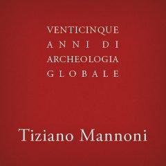 Venticinque anni di Archeologia Globale, collezione.